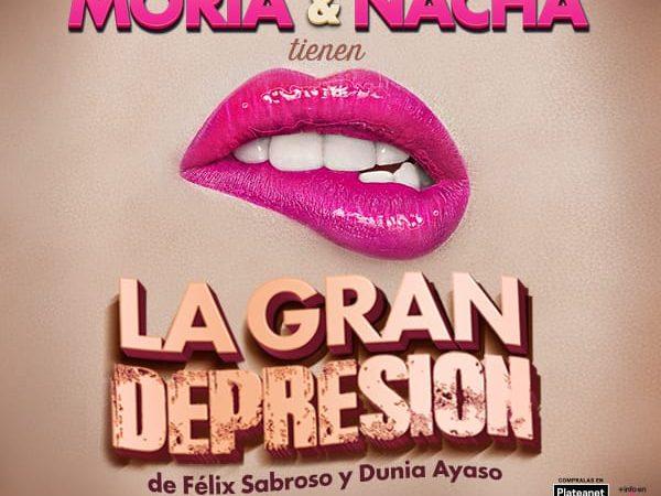 """Moria Casan y Nacha Guevara realizarán la comedia """"La Gran depresión"""" en el Teatro Multitabaris Comafi"""