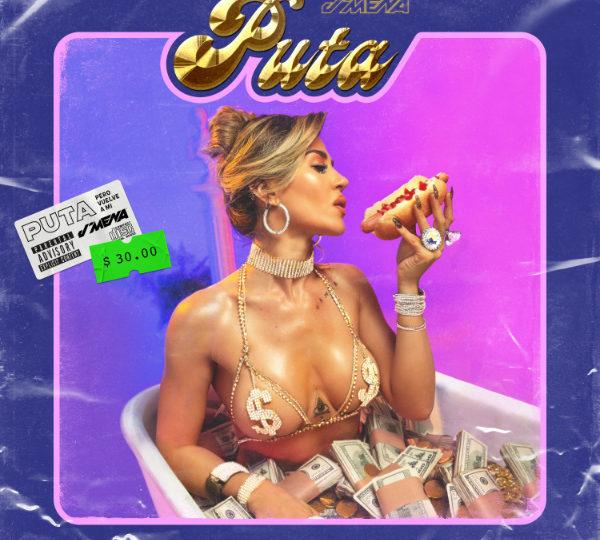 """""""Puta""""el nuevo single de j mena"""