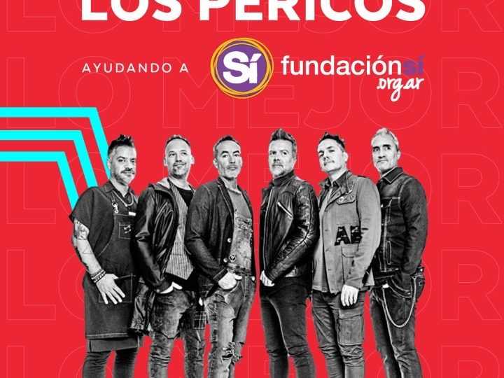 """""""LOS PERICOS"""" en cuarentena y solidarios. Realizarán un show vía streaming con el apoyo de Pedidos ya para ayudar a la Fundación Si"""