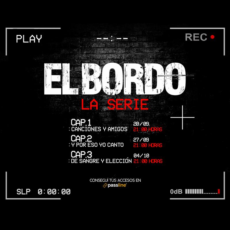 """El Bordo presenta """"La Serie"""" un nuevo modo de encontrarse"""