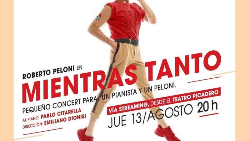 Roberto Peloni en vivo vía streaming desde el Teatro Picadero