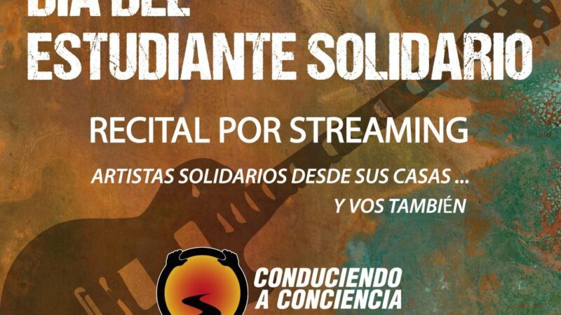 Día del estudiante solidario: recital por streaming #TICKETHOY #8DEOCTUBRE #CONTAMOSCONVOS