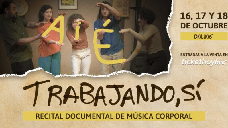 """AIE Música Corporal estrenaTrabajando, sí """"recidocumental"""" de música argentina y latinoamericana"""