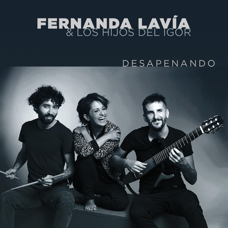 """Fernanda Lavía & amp; Los Hijos del Igor presentan su primer EP """"Desapenando"""""""