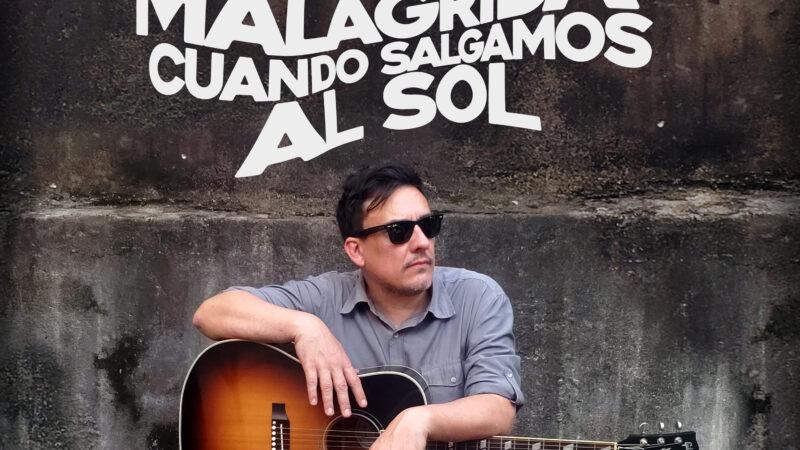 """Gervasio Malagrida presenta """"Cuando Salgamos al Sol"""" disponible en todas las plataformas digitales"""