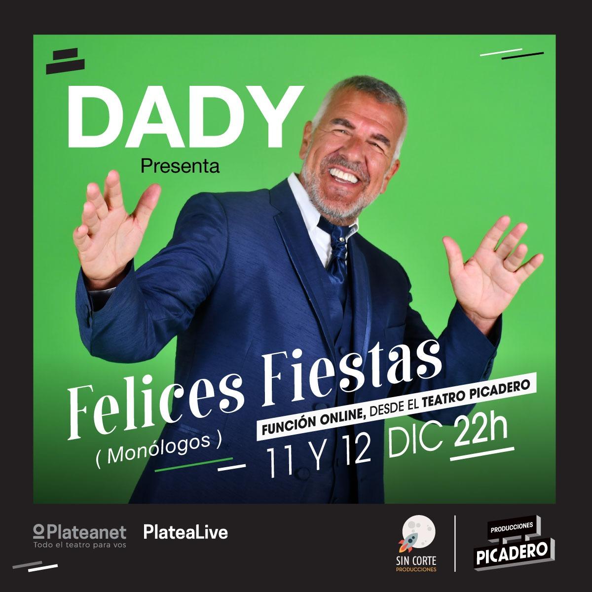 """Dady  Brieva en """"Felices Fiestas"""" por streaming en el Teatro Picadero"""