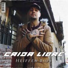 """Heiffer Bull Presenta """"Caída Libre"""", su nuevo single y video"""