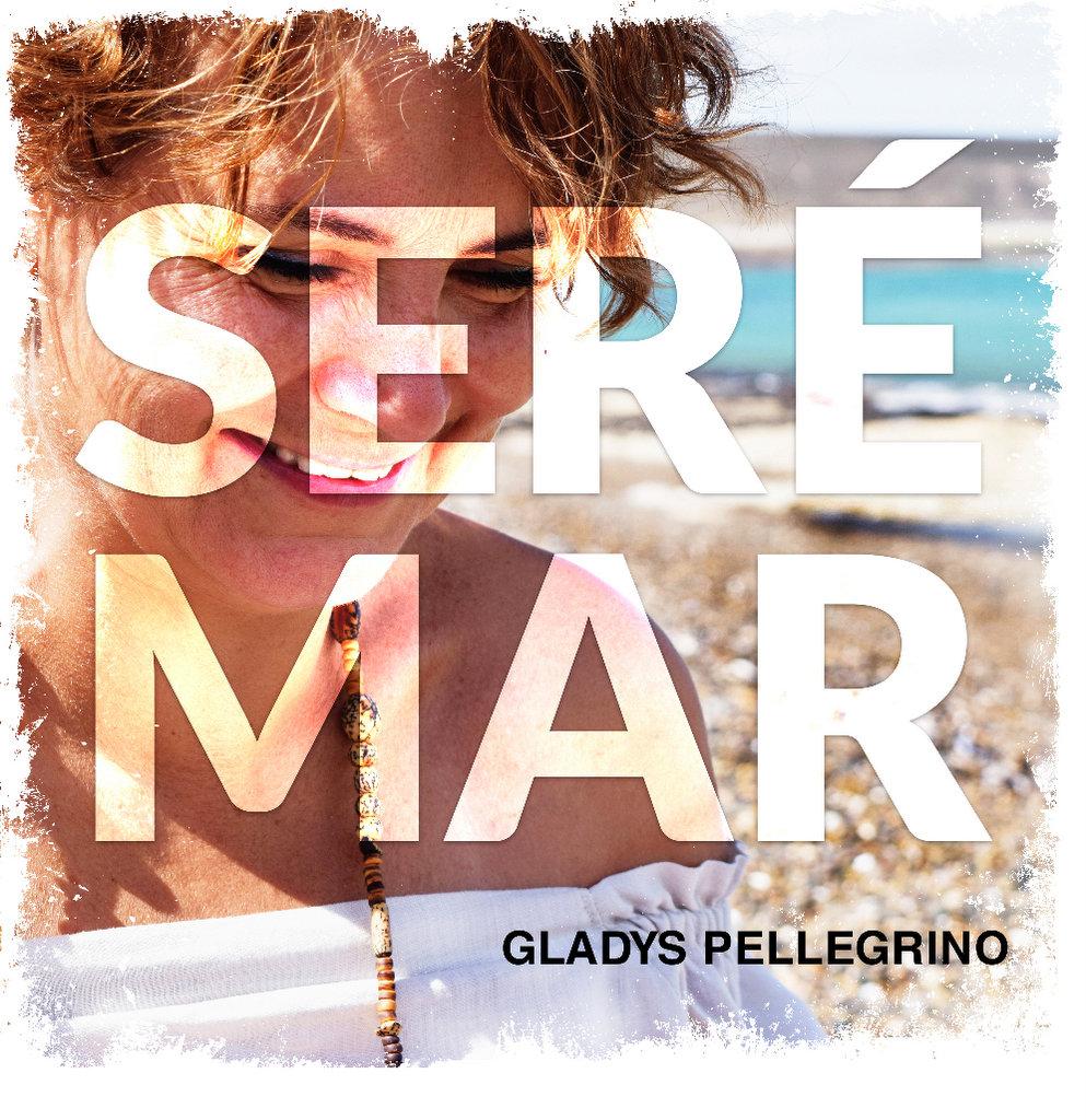 """Llega el lanzamiento del EP """"Seré mar"""" de Gladys Pellegrino"""