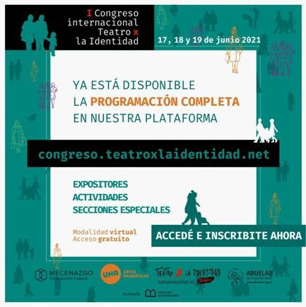 Se viene el I Congreso Internacional Teatro X la Identidad