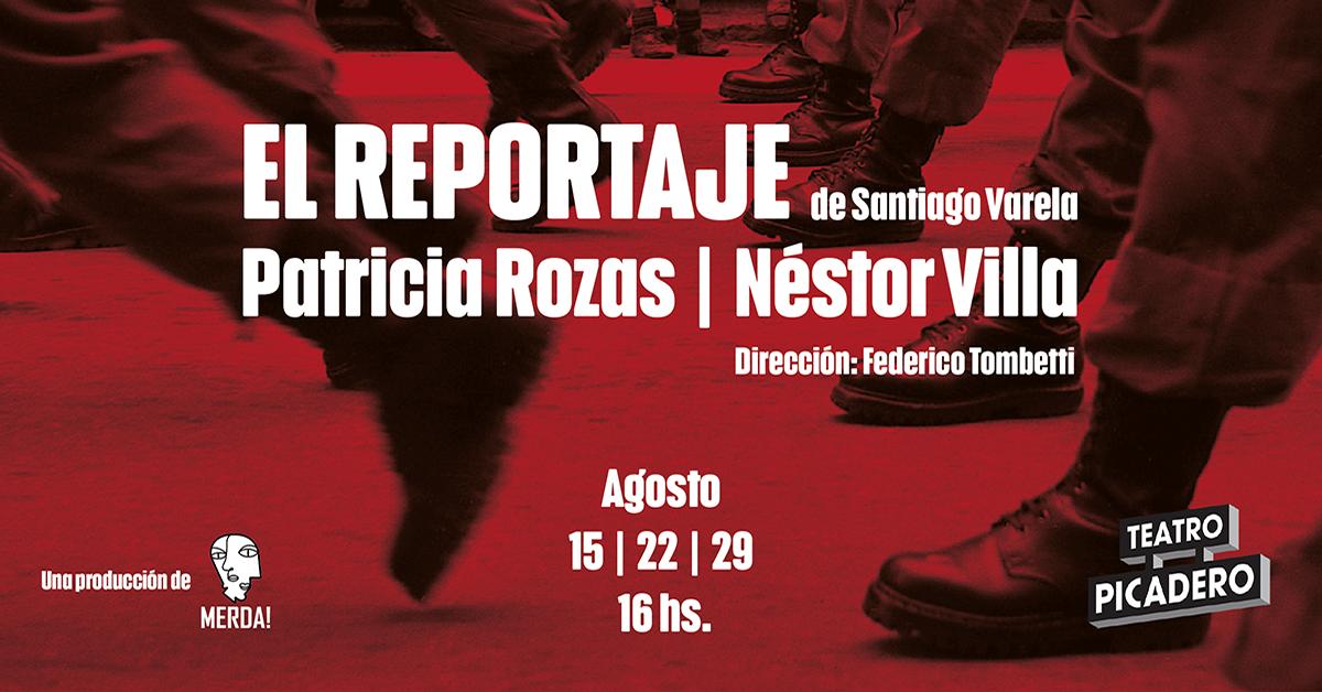 """Teatro Picadero presenta """"El Reportaje"""""""