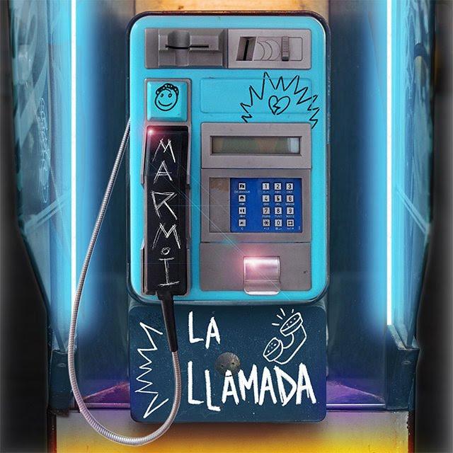 Marmi lanza su nuevo sencillo 'La Llamada'