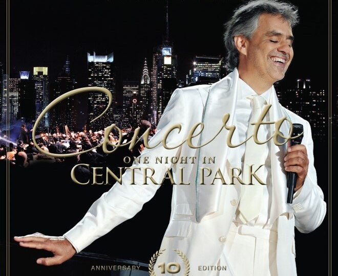 """Andrea Bocelli honra unos de los álbumes en vivo más grandes de la historia """"Concerto: One night in Central Park-10TH Anniversary edition"""""""