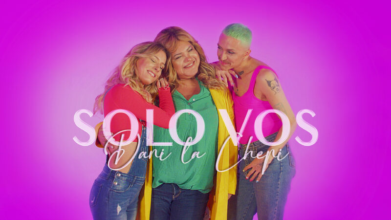 """Dani La Chepi: lanza su nuevo single y videoclip """"Solo vos"""""""